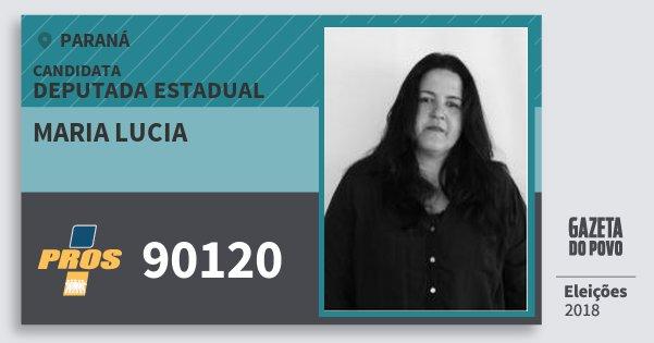 Santinho Maria Lucia 90120 (PROS) Deputada Estadual | Paraná | Eleições 2018