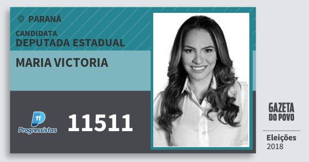 Santinho Maria Victoria 11511 (PP) Deputada Estadual | Paraná | Eleições 2018