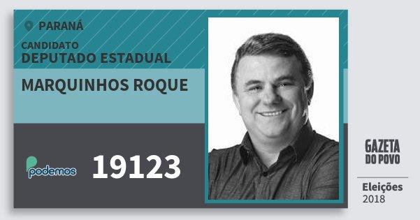 Santinho Marquinhos Roque 19123 (PODE) Deputado Estadual | Paraná | Eleições 2018
