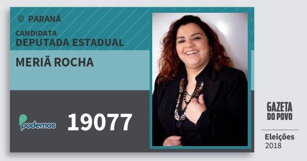 Santinho Meriã Rocha 19077 (PODE) Deputada Estadual | Paraná | Eleições 2018