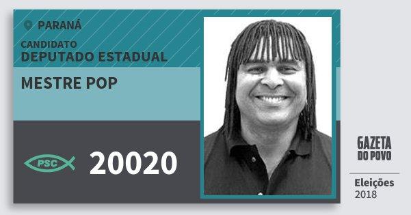 Santinho Mestre Pop 20020 (PSC) Deputado Estadual | Paraná | Eleições 2018