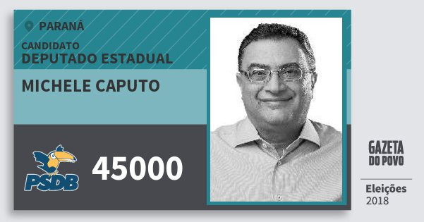 Santinho Michele Caputo 45000 (PSDB) Deputado Estadual | Paraná | Eleições 2018