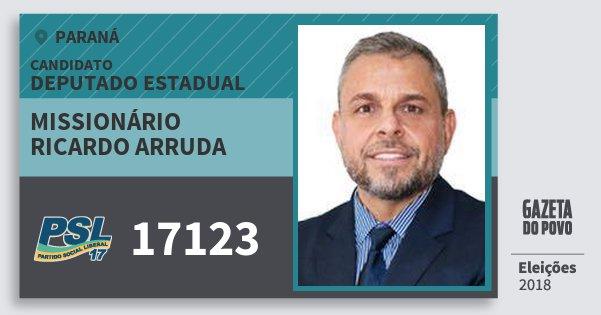 Santinho Missionário Ricardo Arruda 17123 (PSL) Deputado Estadual | Paraná | Eleições 2018