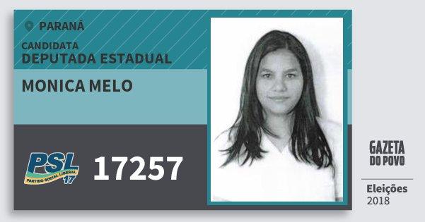Santinho Monica Melo 17257 (PSL) Deputada Estadual | Paraná | Eleições 2018