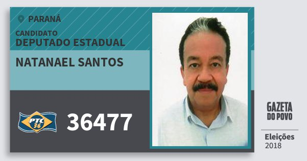Santinho Natanael Santos 36477 (PTC) Deputado Estadual | Paraná | Eleições 2018