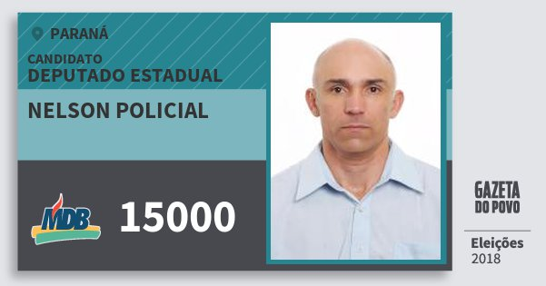 Santinho Nelson Policial 15000 (MDB) Deputado Estadual | Paraná | Eleições 2018