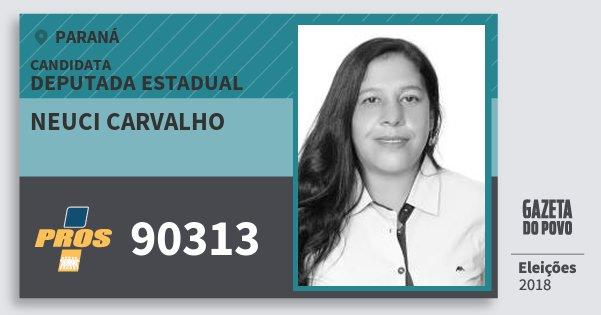 Santinho Neuci Carvalho 90313 (PROS) Deputada Estadual | Paraná | Eleições 2018