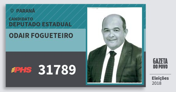 Santinho Odair Fogueteiro 31789 (PHS) Deputado Estadual | Paraná | Eleições 2018
