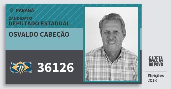 Santinho Osvaldo Cabeção 36126 (PTC) Deputado Estadual | Paraná | Eleições 2018