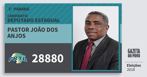 Santinho Pastor João dos Anjos 28880 (PRTB) Deputado Estadual | Paraná | Eleições 2018