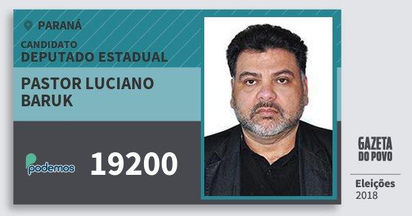 Santinho Pastor Luciano Baruk 19200 (PODE) Deputado Estadual | Paraná | Eleições 2018