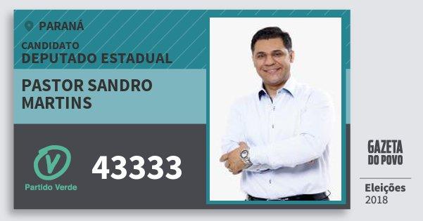 Santinho Pastor Sandro Martins 43333 (PV) Deputado Estadual | Paraná | Eleições 2018