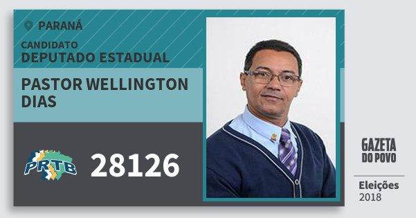 Santinho Pastor Wellington Dias 28126 (PRTB) Deputado Estadual | Paraná | Eleições 2018