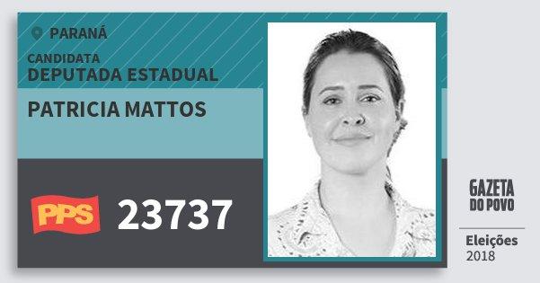 Santinho Patricia Mattos 23737 (PPS) Deputada Estadual | Paraná | Eleições 2018