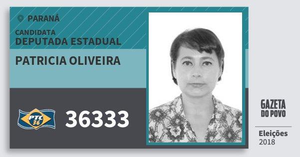 Santinho Patricia Oliveira 36333 (PTC) Deputada Estadual | Paraná | Eleições 2018