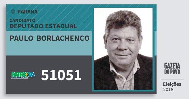 Santinho Paulo  Borlachenco 51051 (PATRI) Deputado Estadual | Paraná | Eleições 2018