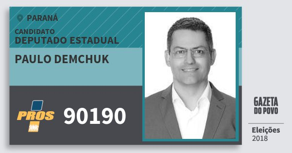 Santinho Paulo Demchuk 90190 (PROS) Deputado Estadual | Paraná | Eleições 2018