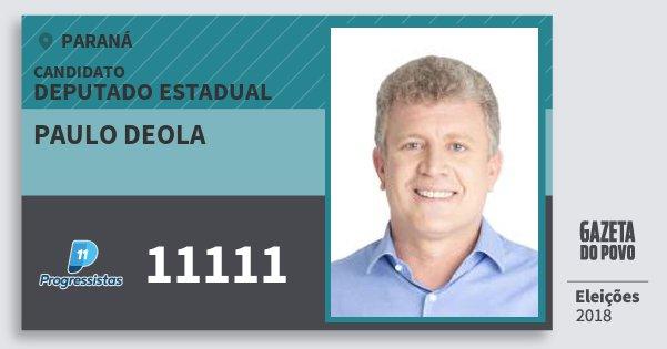 Santinho Paulo Deola 11111 (PP) Deputado Estadual | Paraná | Eleições 2018