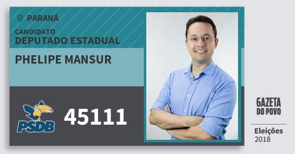 Santinho Phelipe Mansur 45111 (PSDB) Deputado Estadual   Paraná   Eleições 2018