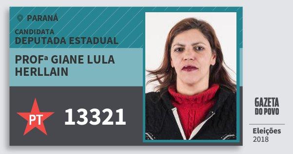 Santinho Profª Giane Lula Herllain 13321 (PT) Deputada Estadual | Paraná | Eleições 2018