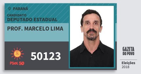 Santinho Prof. Marcelo Lima 50123 (PSOL) Deputado Estadual | Paraná | Eleições 2018