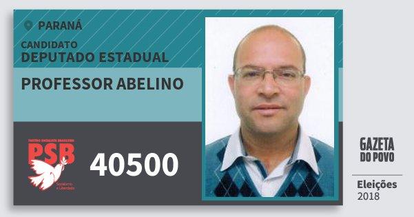 Santinho Professor Abelino 40500 (PSB) Deputado Estadual | Paraná | Eleições 2018