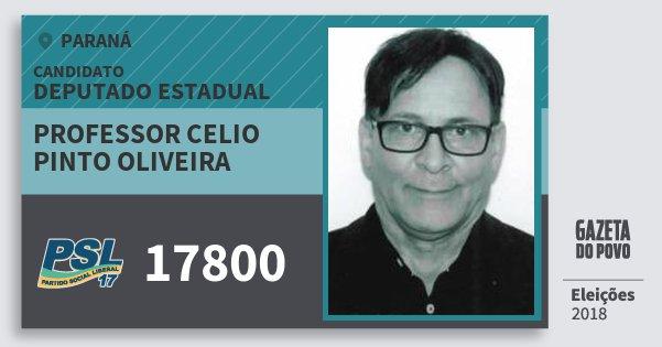 Santinho Professor Celio Pinto Oliveira 17800 (PSL) Deputado Estadual | Paraná | Eleições 2018