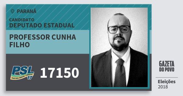 Santinho Professor Cunha Filho 17150 (PSL) Deputado Estadual | Paraná | Eleições 2018
