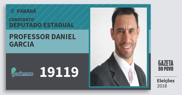 Santinho Professor Daniel Garcia 19119 (PODE) Deputado Estadual | Paraná | Eleições 2018