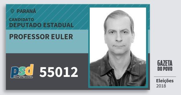 Santinho Professor Euler 55012 (PSD) Deputado Estadual | Paraná | Eleições 2018