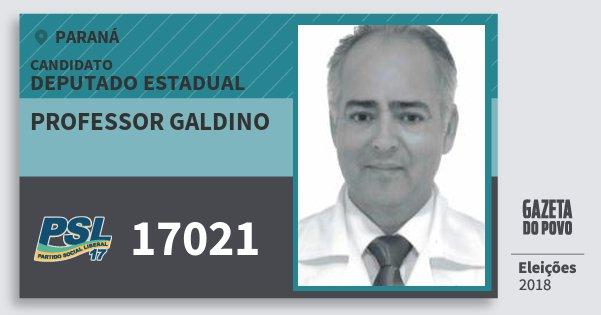Santinho Professor Galdino 17021 (PSL) Deputado Estadual   Paraná   Eleições 2018