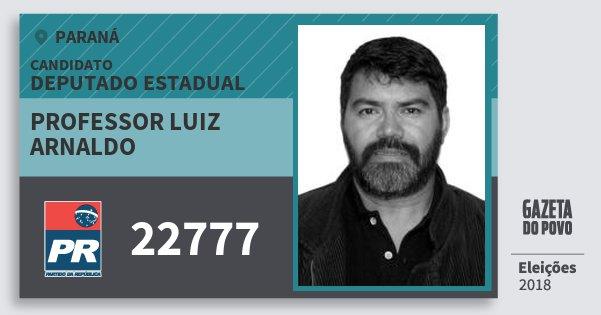 Santinho Professor Luiz Arnaldo 22777 (PR) Deputado Estadual | Paraná | Eleições 2018