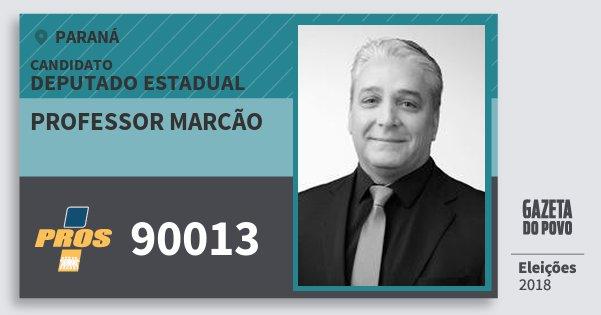Santinho Professor Marcão 90013 (PROS) Deputado Estadual | Paraná | Eleições 2018
