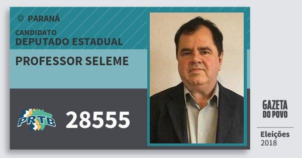 Santinho Professor Seleme 28555 (PRTB) Deputado Estadual | Paraná | Eleições 2018