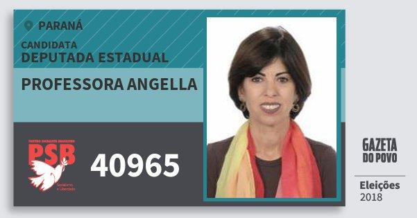 Santinho Professora Angella 40965 (PSB) Deputada Estadual | Paraná | Eleições 2018