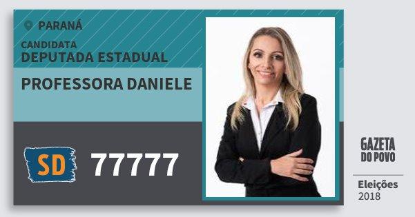 Santinho Professora Daniele 77777 (SOLIDARIEDADE) Deputada Estadual | Paraná | Eleições 2018