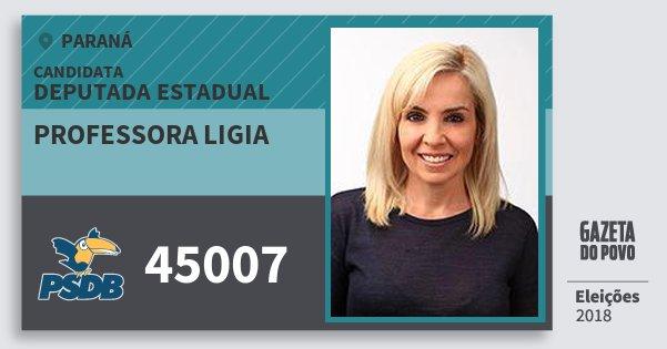 Santinho Professora Ligia 45007 (PSDB) Deputada Estadual | Paraná | Eleições 2018