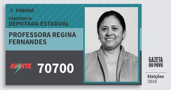 Santinho Professora Regina Fernandes 70700 (AVANTE) Deputada Estadual | Paraná | Eleições 2018