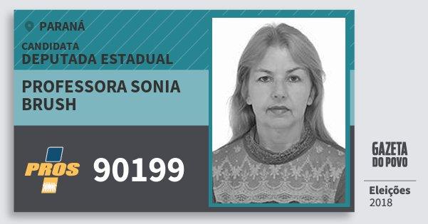 Santinho Professora Sonia Brush 90199 (PROS) Deputada Estadual | Paraná | Eleições 2018