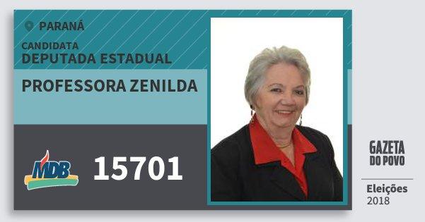 Santinho Professora Zenilda 15701 (MDB) Deputada Estadual | Paraná | Eleições 2018