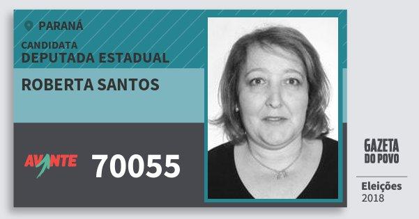Santinho Roberta Santos 70055 (AVANTE) Deputada Estadual | Paraná | Eleições 2018