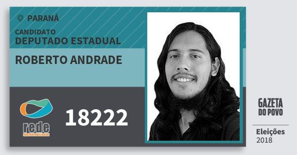 Santinho Roberto Andrade 18222 (REDE) Deputado Estadual | Paraná | Eleições 2018