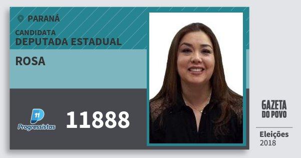 Santinho Rosa 11888 (PP) Deputada Estadual | Paraná | Eleições 2018