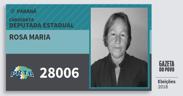 Santinho Rosa Maria 28006 (PRTB) Deputada Estadual | Paraná | Eleições 2018