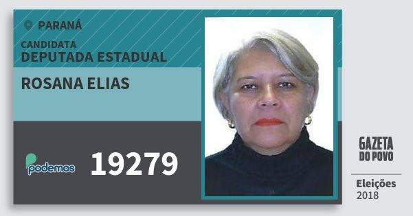 Santinho Rosana Elias 19279 (PODE) Deputada Estadual | Paraná | Eleições 2018