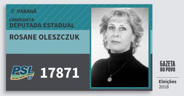 Santinho Rosane Oleszczuk 17871 (PSL) Deputada Estadual | Paraná | Eleições 2018