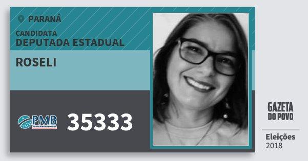 Santinho Roseli 35333 (PMB) Deputada Estadual | Paraná | Eleições 2018