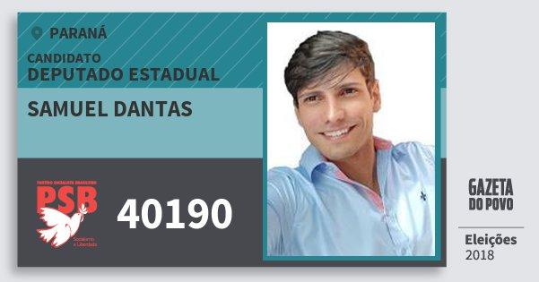 Santinho Samuel Dantas 40190 (PSB) Deputado Estadual | Paraná | Eleições 2018