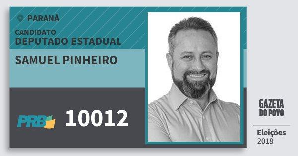 Santinho Samuel Pinheiro 10012 (PRB) Deputado Estadual | Paraná | Eleições 2018