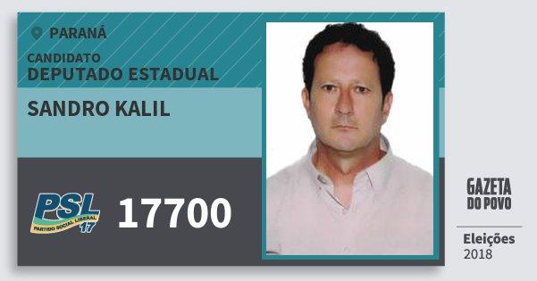 Santinho Sandro Kalil 17700 (PSL) Deputado Estadual | Paraná | Eleições 2018